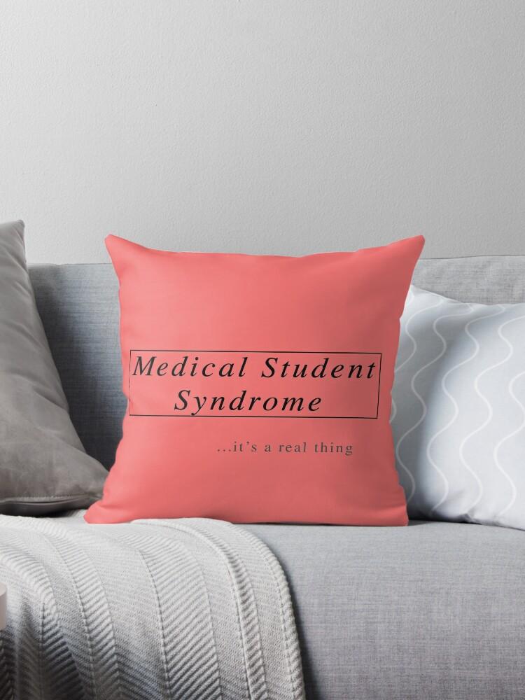 Cojines «Síndrome del estudiante de medicina» de matabela | Redbubble