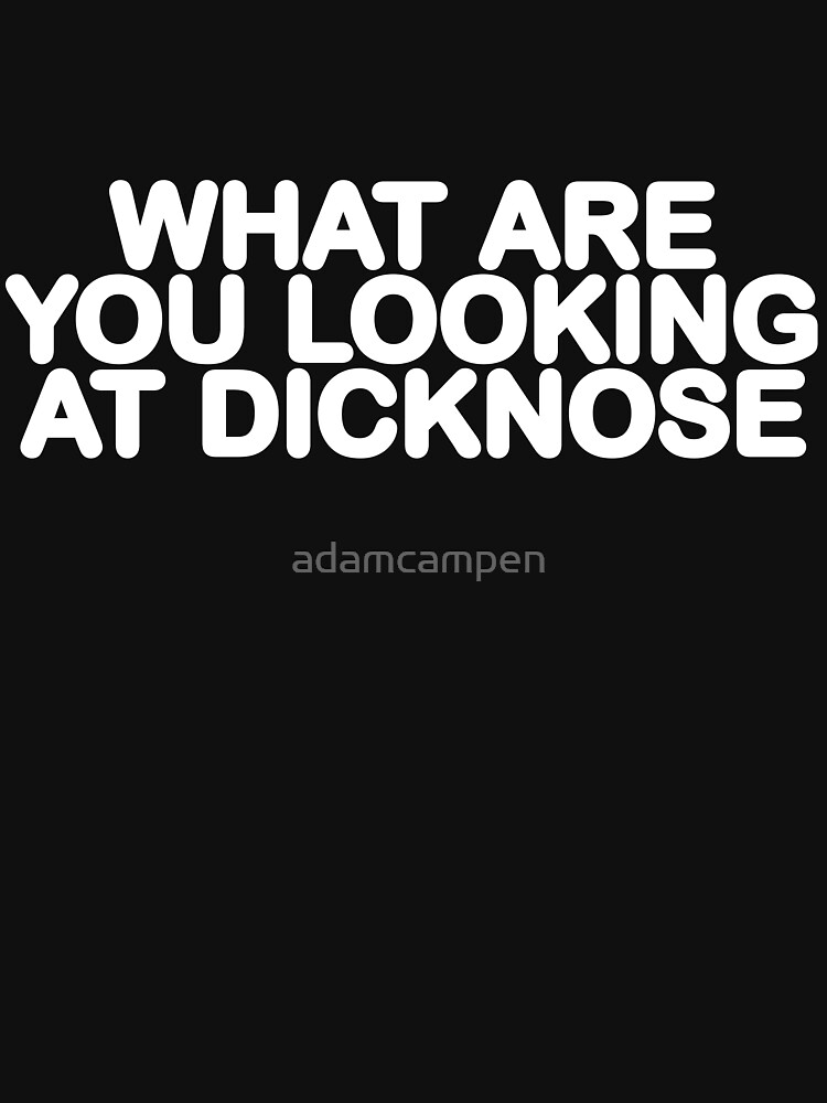 DICKNOSE by adamcampen