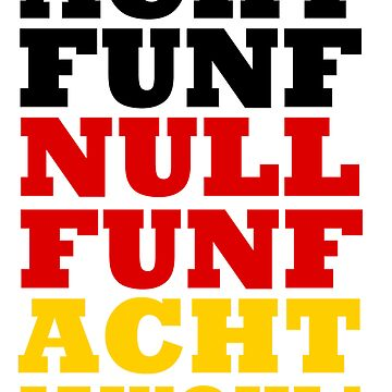 Acht Funf Null Funf Acht - Jawohl! by alhodg