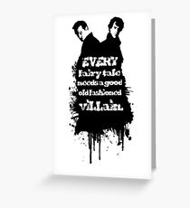 Every fairy tale needs a good old fashioned villain. Greeting Card