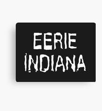 Eerie Indiana - Creepy TV Show Canvas Print