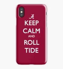 Keep Calm and Roll Tide iPhone Case