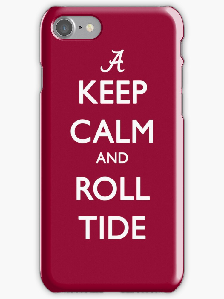 Keep Calm and Roll Tide by jdotcole
