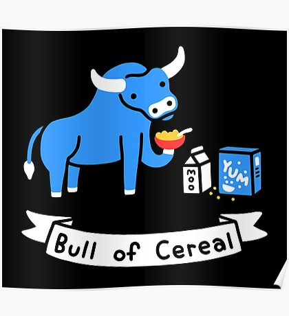 Bull of Cereal Poster