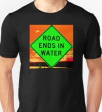 Road Ends in Water Unisex T-Shirt