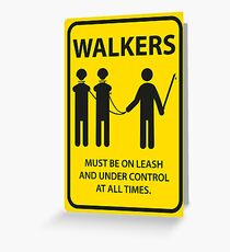 Walker Sign Greeting Card