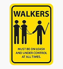 Walker Sign Photographic Print