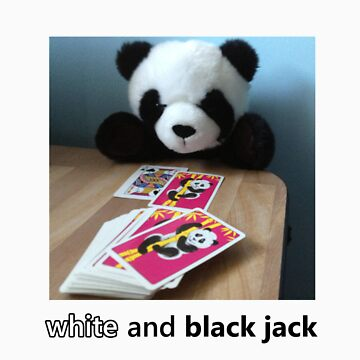 WHITE-AND-BLACKJACK by pandarchism
