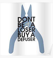 Counter strike Sei kein Verlierer, kauf einen Defuser Poster