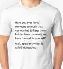 kidnappin Unisex T-Shirt