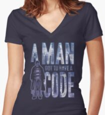 A Man Got To Have A Code Women's Fitted V-Neck T-Shirt