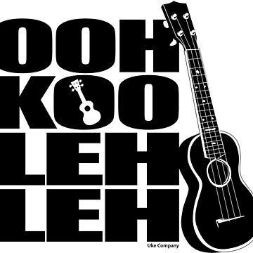 Ohh Koo Leh Leh by ukecompany