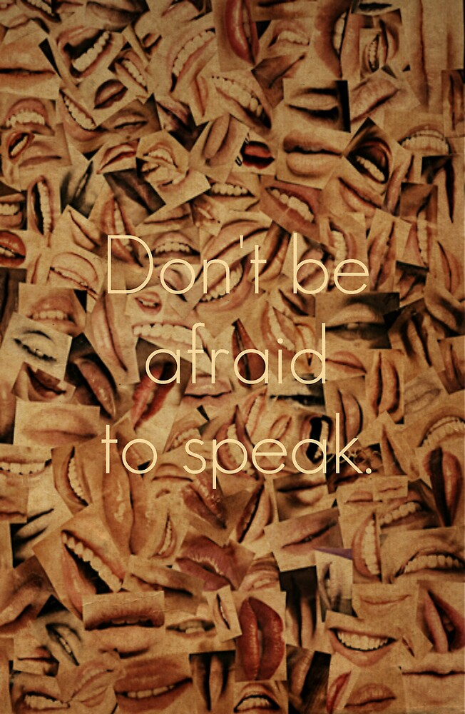 Don't Be Afraid to Speak by Kerri Swayze-Cox