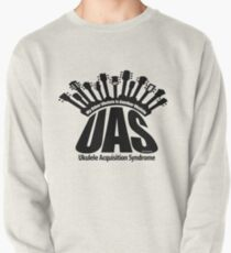 UAS Ukuelele Acquisition Syndrome Pullover