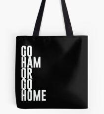 Go Ham Or Go Home #2 (Dark BG) Tote Bag