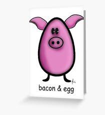bacon & egg Greeting Card