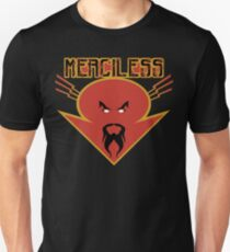 merciless Unisex T-Shirt