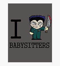 I Micheal Babysitters Photographic Print