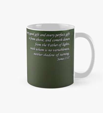 Every good gift and every perfect gift is from above... Mug