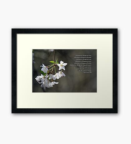 Think on these things. Framed Print