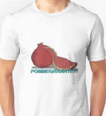 POMEGRANATE?! Unisex T-Shirt
