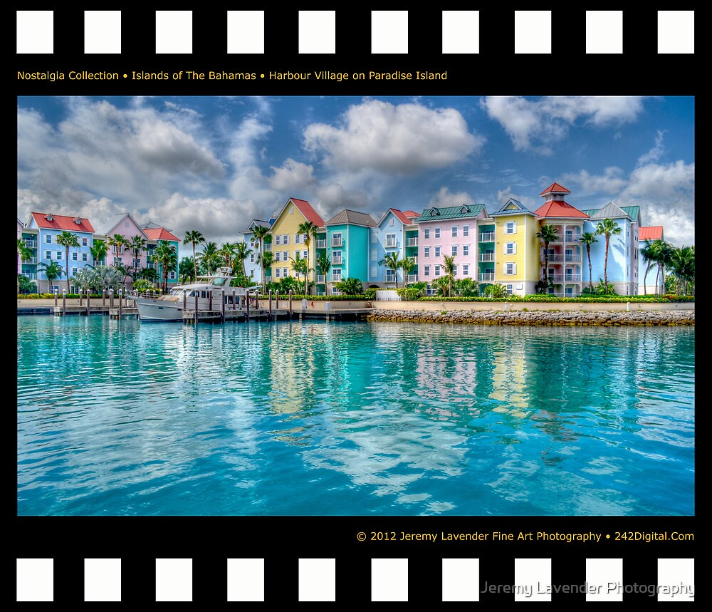 Nostalgia Collection • Islands of The Bahamas • Harbour Village on Paradise Island by Jeremy Lavender Photography