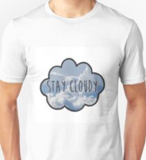 Jc Caylen's Stay Cloudy Quote  T-Shirt