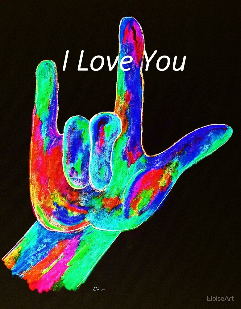 American Sign Language I LOVE YOU on Black by EloiseArt