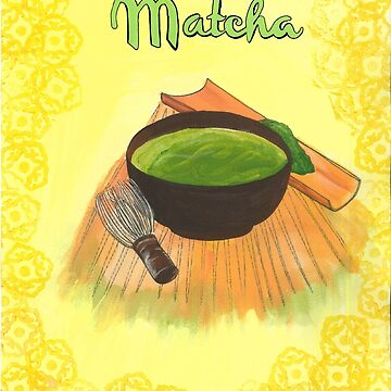 Matcha tea by francesrosey
