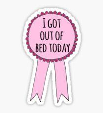 Ich bin heute aufgestanden Sticker