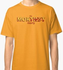 The Mortiest Morty Classic T-Shirt