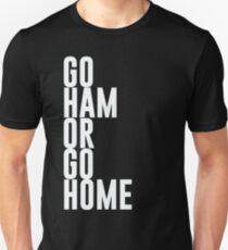 Go Ham Or Go Home #2 (Dark BG) Unisex T-Shirt