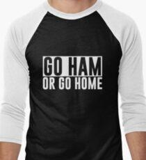 Go Ham or Go Home #1 (Dark BG) Men's Baseball ¾ T-Shirt