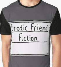 Erotic Friend Fiction Graphic T-Shirt