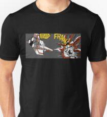 FRAAK! Unisex T-Shirt