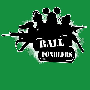 BallFondlers Squad by dbcandraw