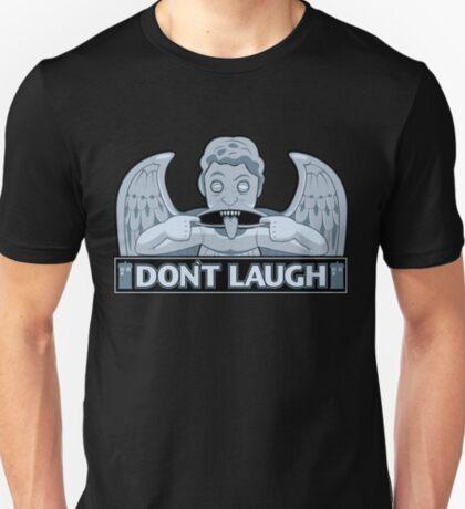 Don't Laugh T-Shirt