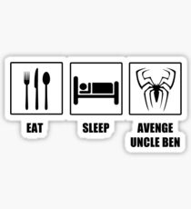 Eat Sleep Avenge Uncle Ben Sticker