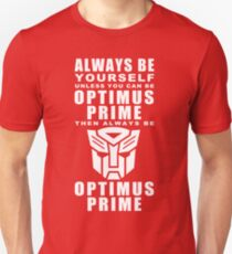 Always - Prime Unisex T-Shirt