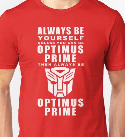 Always - Prime Unisex T-Shirt
