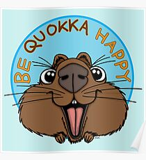 Be Quokka Happy Poster