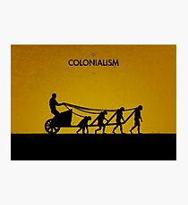 99 Steps of Progress - Colonialism Photographic Print