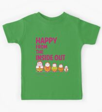 Happy from the inside out Kids Tee
