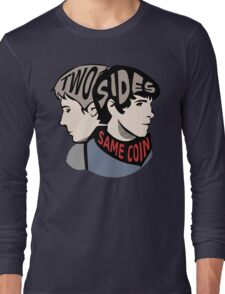 Two Sides of the Same Coin Long Sleeve T-Shirt