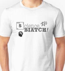 Science, biatch! BioEng Unisex T-Shirt