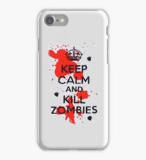Keep Calm and Kill Zombies - Iphone Case iPhone Case/Skin