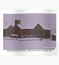 """""""Snowstorm in time"""" Bartley Ranch, Reno, NV Poster"""