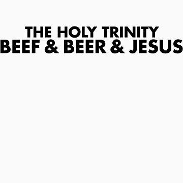 Beef & Beer & Jesus by Zero887