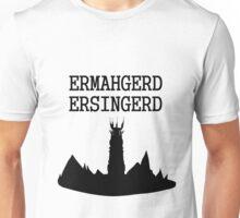 ERMAHGERD ERSINGERD Unisex T-Shirt