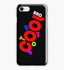 Cool Story Bro 1 iPhone Case/Skin